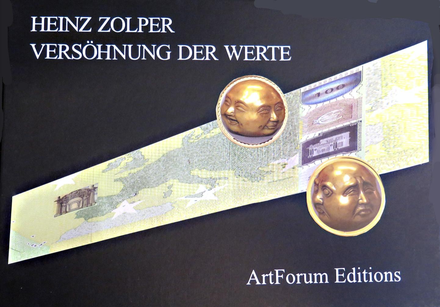 Zolper - Vesöhnung der Werte. Artforum Editions